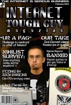 """Internet Tough Guy"" Magazine"