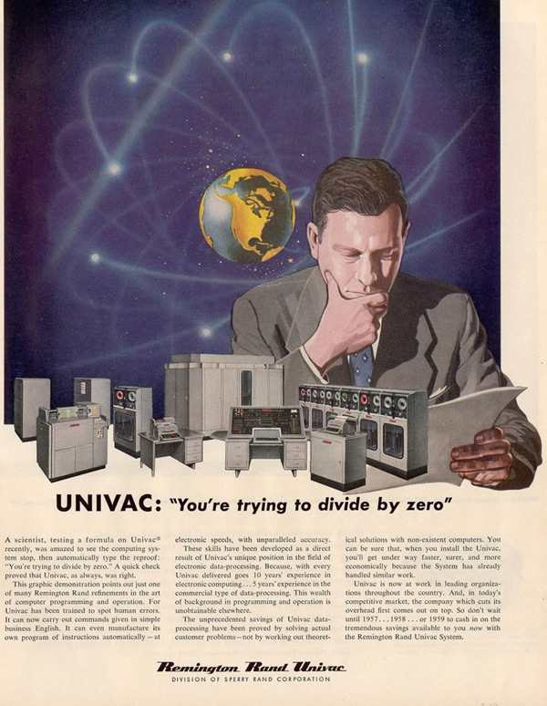 "Old Univac ad: ""You're Trying to Divide by Zero"""