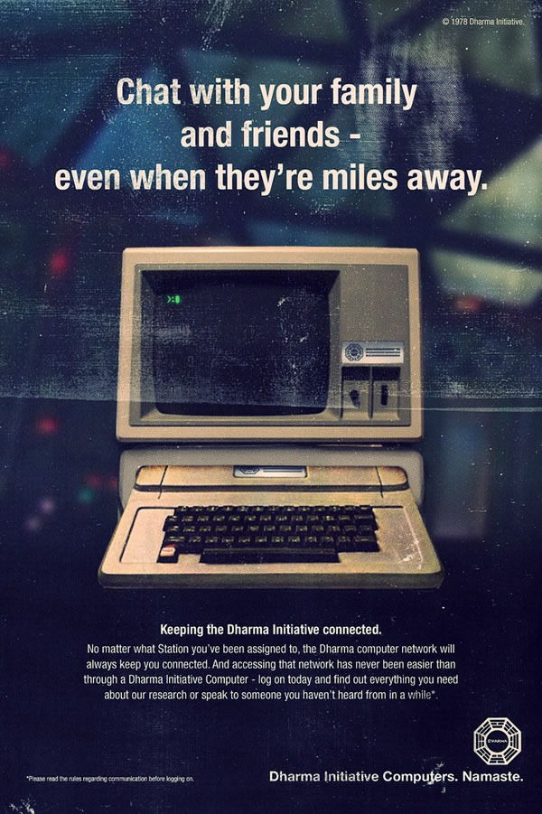 "Ad for the Dharma Initiative's computers: ""Chat with your family and friends -- even when they're miles away."""