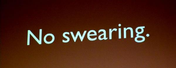 Slide: No swearing