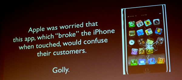 "Slide: Apple was worried that this app, which ""broke"" the iPhone when touched, would confuse their customers. Golly."