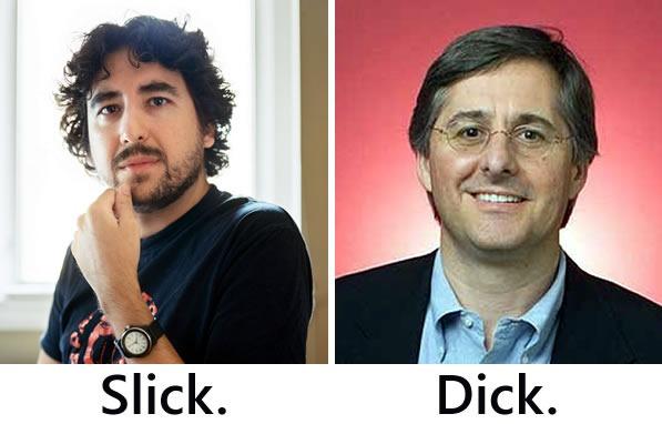 John Gruber: Slick. Dan Lyons: Dick.