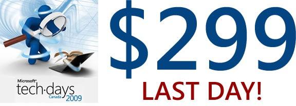 Microsoft TechDays Canada 2009: $299 - Last day!
