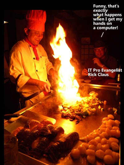 "Flaming teppanyaki, with Rick Claus saying ""Funny, that's exactly what happens when I get my hands on a computer!"""