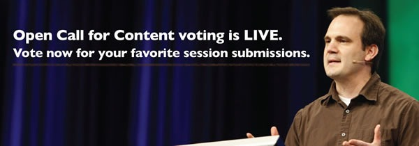 Open call for content voting is live. Vote now for your favortie session submissions.