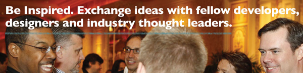 Be inspired. Exchange ideas with fellow developers, designers and industry thought leaders.