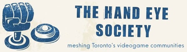 "Banner from the Hand Eye Society's blog: ""The Hand Eye Society: Meshing Toronto's Videogame Communities"""