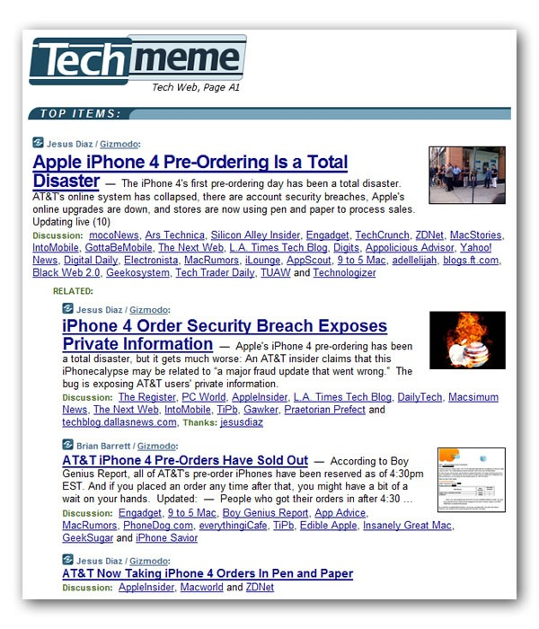 "Techmeme screenshot featuring 4 Gizmodo stories: ""Apple iPhone 4 Pre-Ordering is a Total Disaster"", iPhone 4 Order Security Breach Exposes Private Information"", ""AT&T iPhone Pre-Orders Have Sold Out"", ""AT&T Now Taking iPhone Orders in Pen and Paper"""