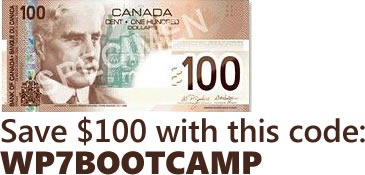 Save $100 with this code: WP7BOOTCAMP