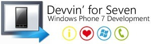 Devvin' for Seven: Windows Phone 7 Development