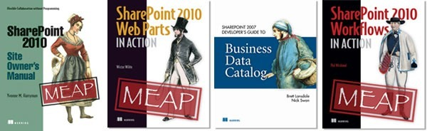 Book covers: SharePoint 2010 Site Owner's Manual, SharePoint 2010 Web Parts, SharePoint 2007 Business Data Catalog, SharePoint 2010 Workflows in Action