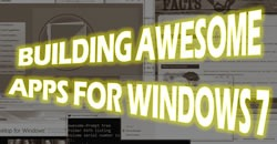 building awesome apps for windows 7