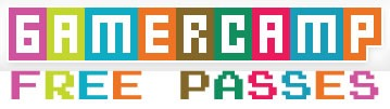 gamercamp free passes