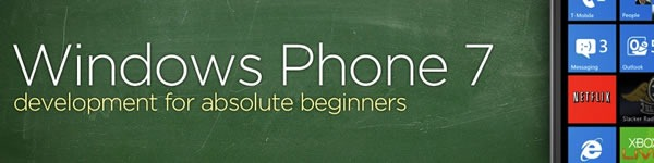 WP7 Development for Absolute Beginners