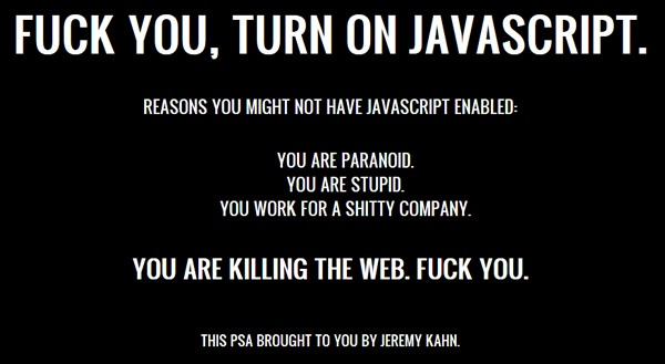 "Screenshot of the ""Fuck You, Turn On JavaScript"" page"