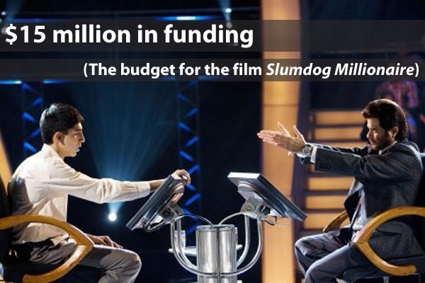 """$15 million in funding (the budget for the film Slumdog Millionaire)"": ""Who wants to be a millionaire"" scene from ""Slumdog Millionaire"""