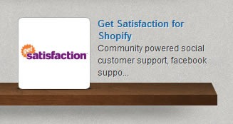 The Get Satisfaction app icon sitting on a shelf in the Shopify App Store