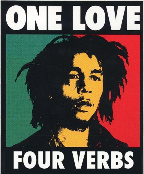 """Bob Marley: """"One love, four verbs"""""""