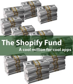 The Shopify Fund: A cool million for cool apps