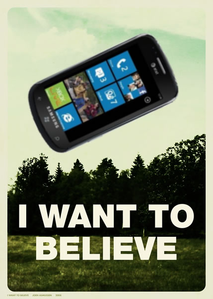 """""""I Want to Believe"""" poster from """"The X-Files"""", with the flying saucer replaced by a giant Windows Phone"""