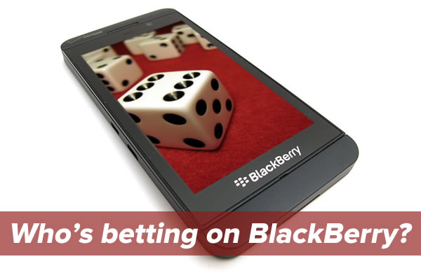 who's betting on blackberry