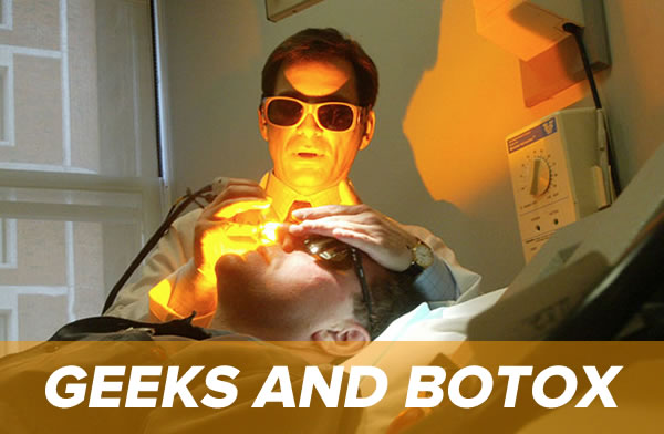 geeks and botox
