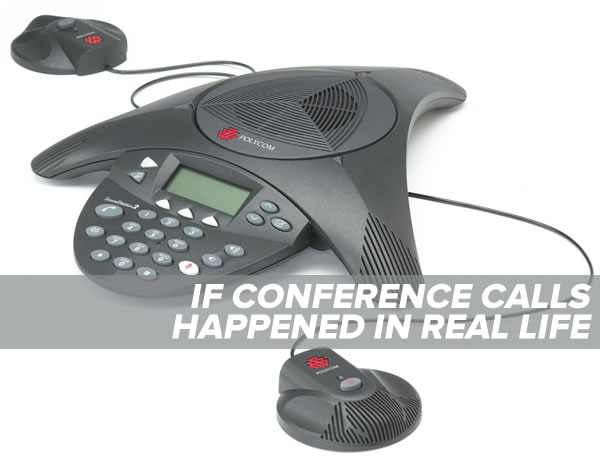 conference-calls-real-life