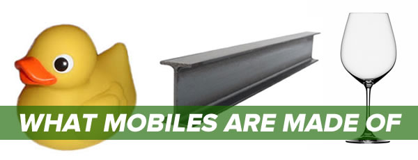 what mobiles are made of