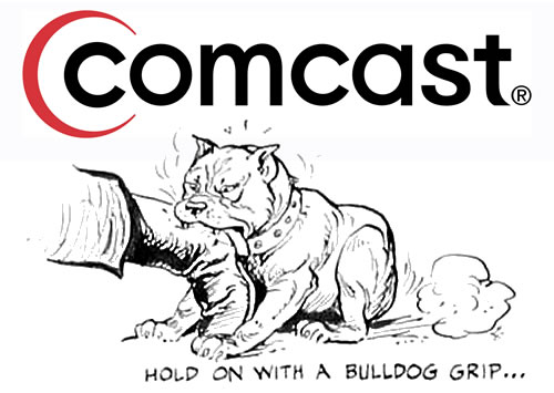 comcast - hold on with a bulldog grip