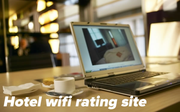 hotel wifi rating site