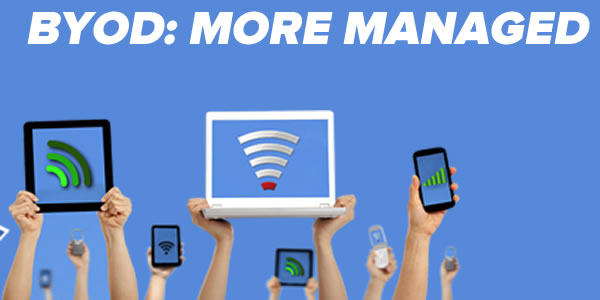 byod - more managed