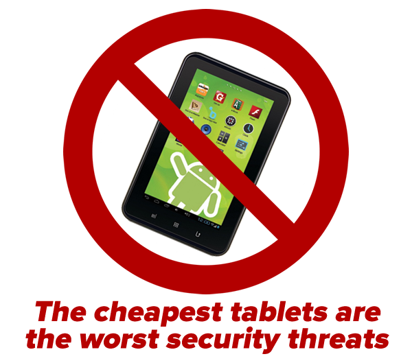 cheapest tablets worst security threats