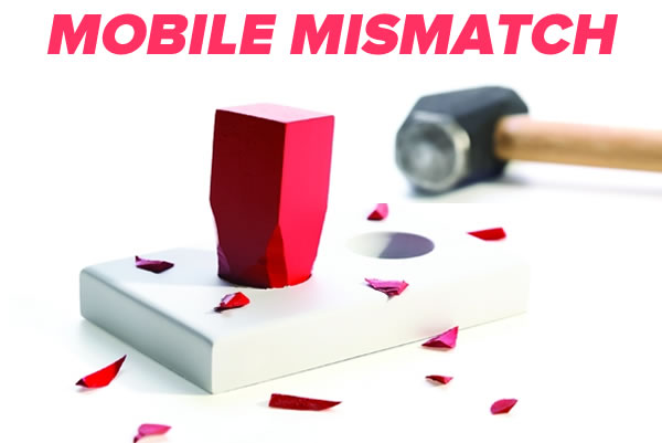 mobile mismatch