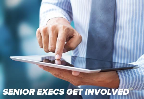 senior execs get involved