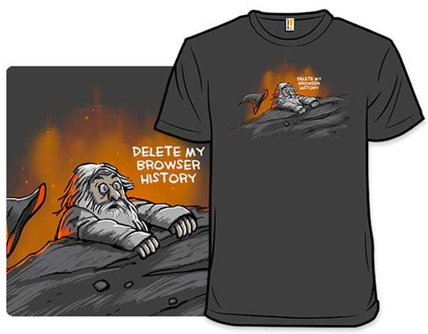 delete my browser history shirt 2