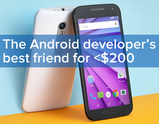 android developers best friend - moto g