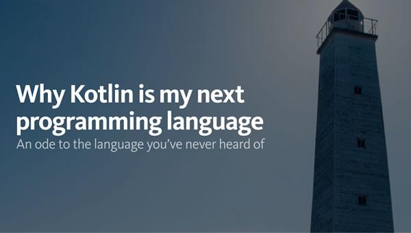 why kotlin is my next programming language