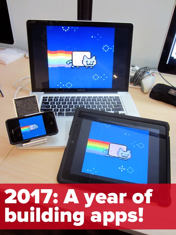 2017-a-year-of-building-apps