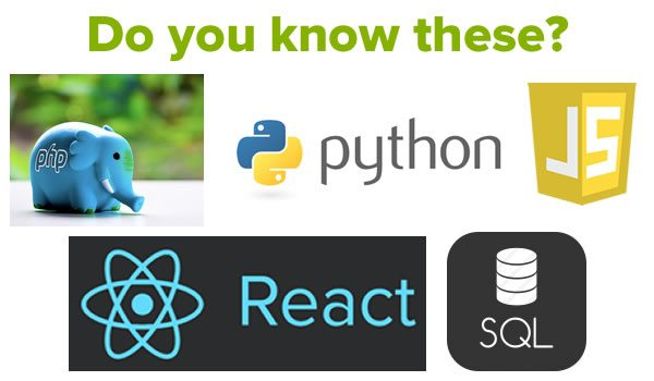 Do you know these? (Icons for PHP, Python, JavaScript, ReactJS, SQL.)