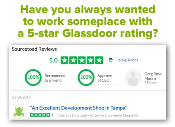 Have you always wanted to work someplace with a 5-star Glassdoor rating? (Screenshot of Glassdoor's page for Sourcetoad.)
