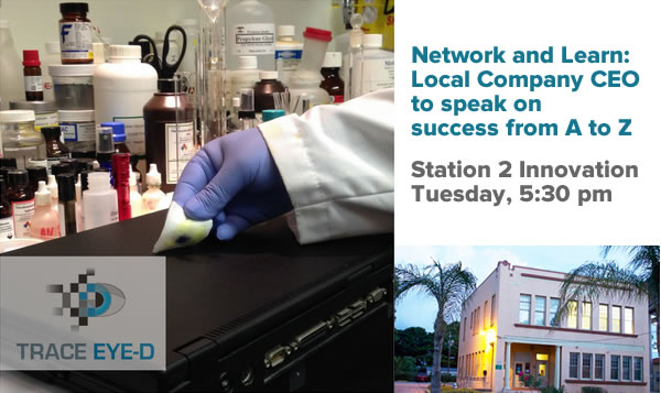 Network and Learn: Local company CEO to speak on success from A to Z — Station 2 Innovation - Tuesday, 5:30 pm