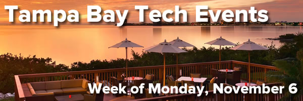 Tampa Bay Tech Events - Week of Monday, November 6