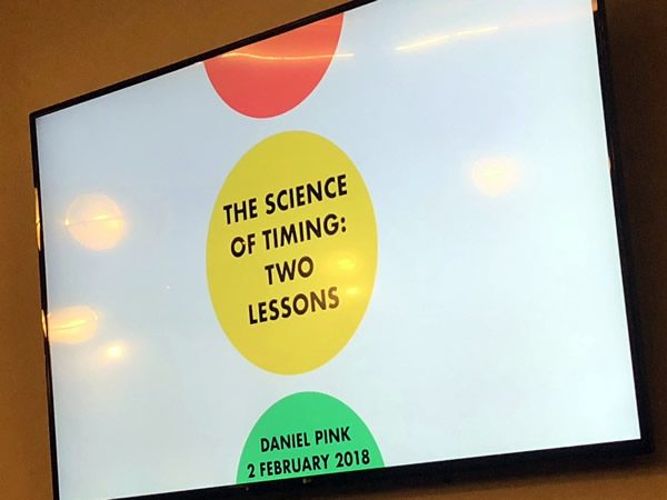 "Slide from Daniel Pink's presentation: ""The science of timing: Two lessons - Daniel Pink, 2 February 2018"""
