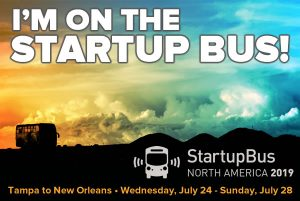 I'm on the Startup Bus! Tampa to New Orleans - Wednesday, July 24 - Sunday, July 28.