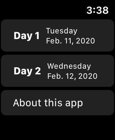 "Screenshot of the home screen of ""Big Event 2020"", showing buttons labeled ""Day 1 - Tuesday, Feb. 11, 2020"", ""Day 2 - Wednesday, Feb. 12, 2020"", and ""About this app"""