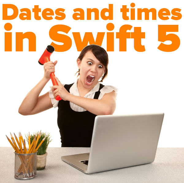 Dates and times in Swift 5
