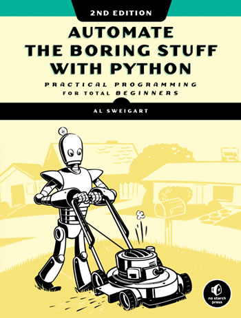 "Book cover: ""Automate the Boring Stuff with Python, 2nd edition: Practical Programming for Total Beginners"""